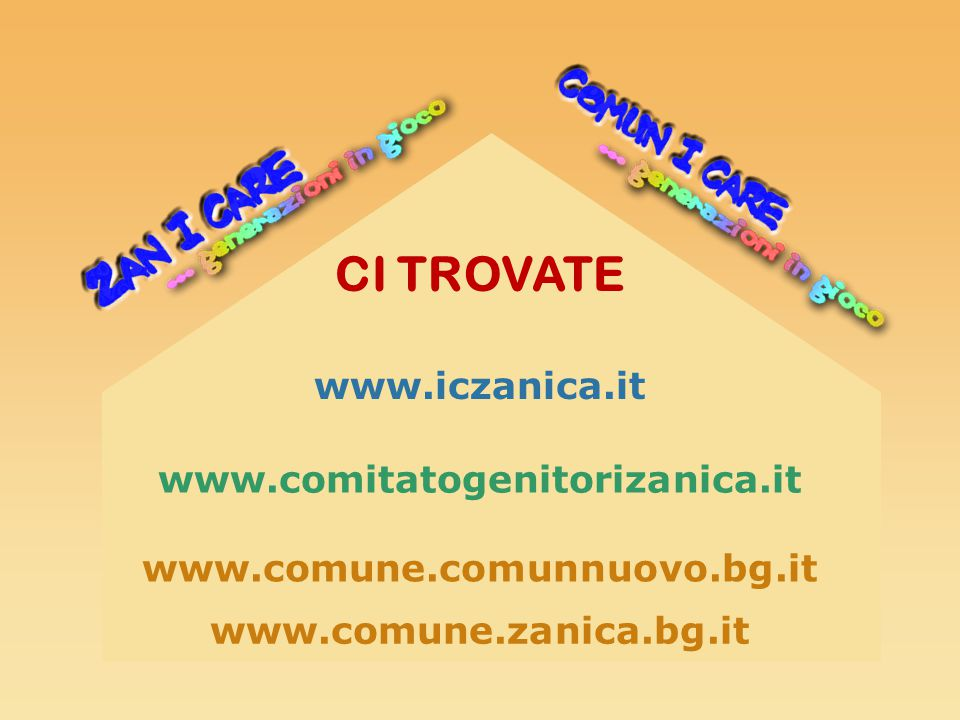 CI TROVATE www.iczanica.it www.comitatogenitorizanica.it