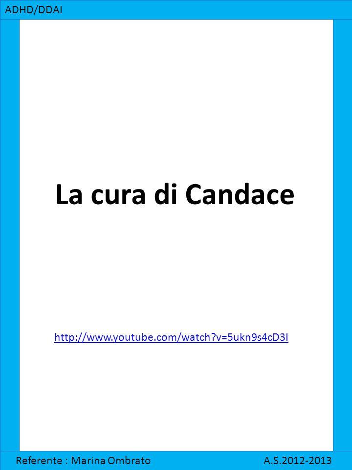La cura di Candace ADHD/DDAI