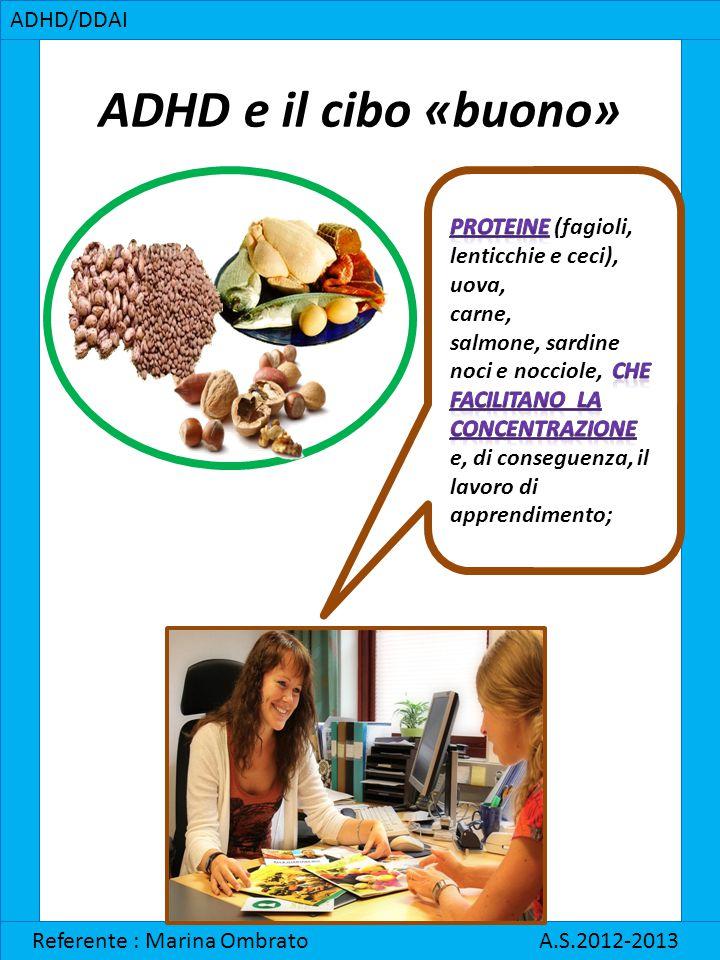 ADHD e il cibo «buono» ADHD/DDAI