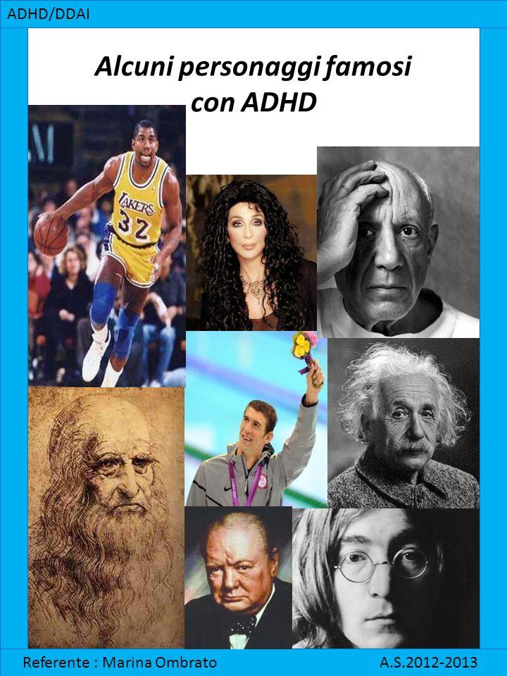 Alcuni personaggi famosi con ADHD