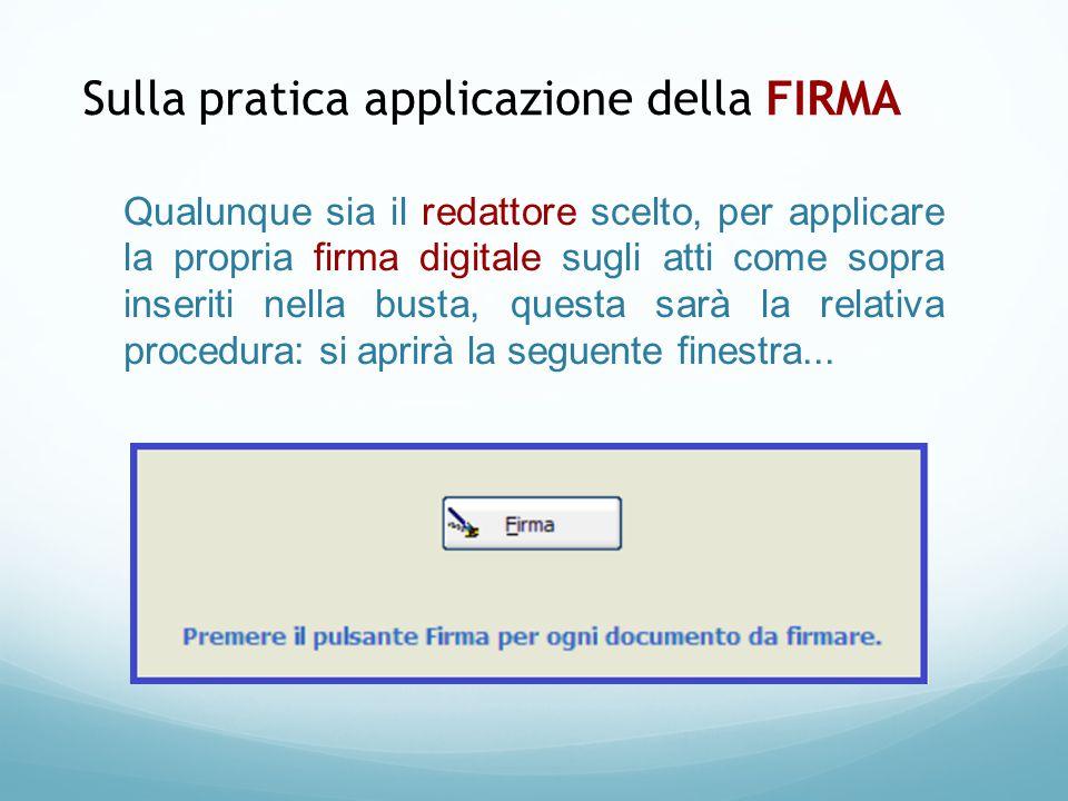 Sulla pratica applicazione della FIRMA