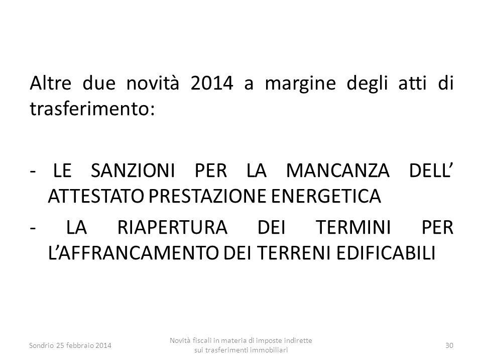 Altre due novità 2014 a margine degli atti di trasferimento: