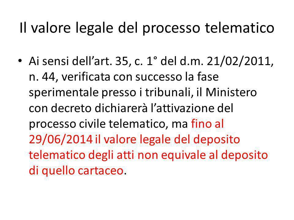 Il valore legale del processo telematico