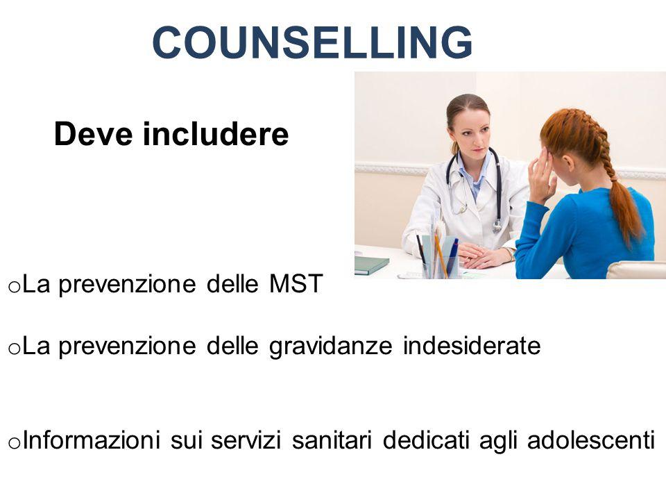 COUNSELLING Deve includere La prevenzione delle MST