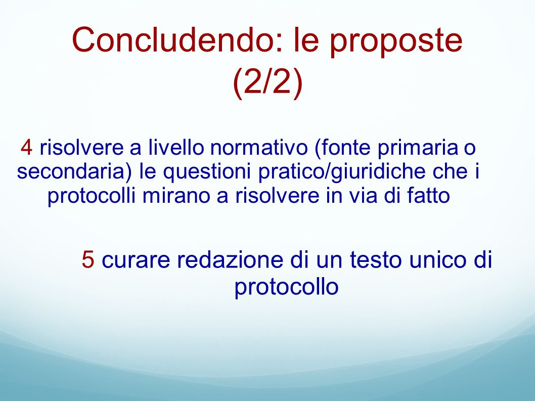 Concludendo: le proposte (2/2)