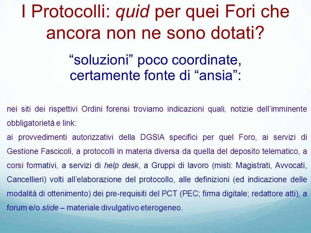 I Protocolli: quid per quei Fori che ancora non ne sono dotati