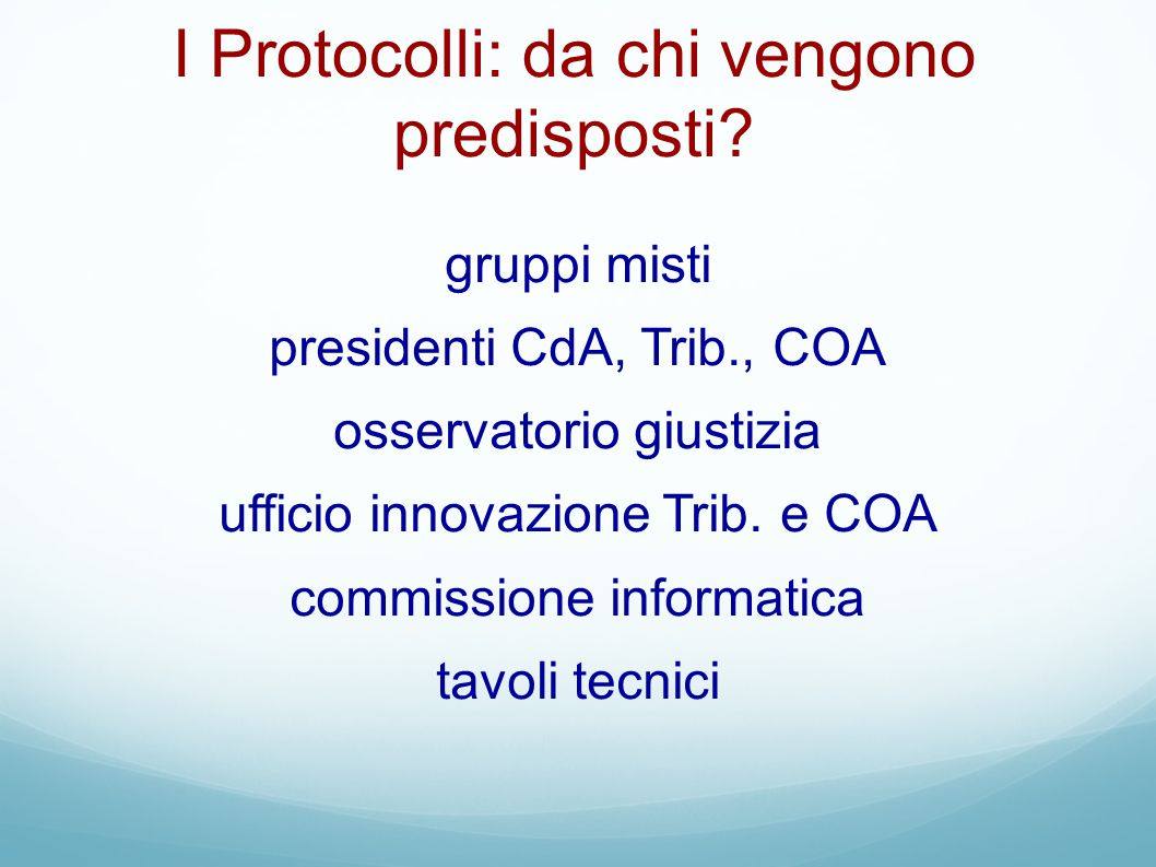 I Protocolli: da chi vengono predisposti