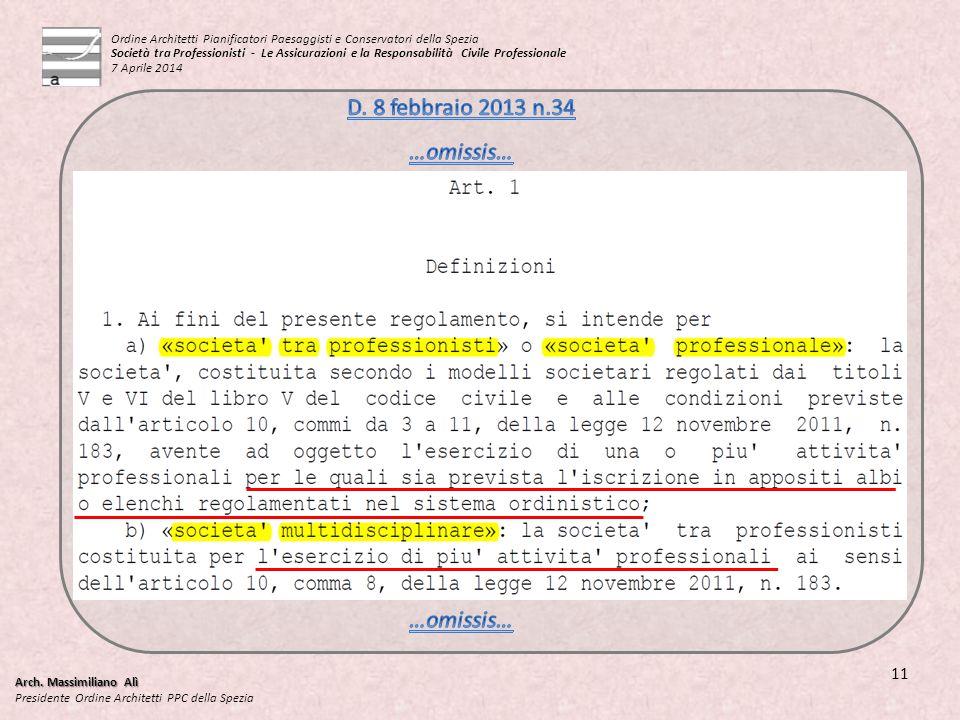 D. 8 febbraio 2013 n.34 …omissis… …omissis… 11