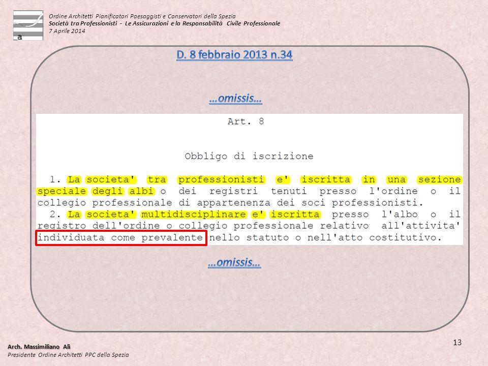 D. 8 febbraio 2013 n.34 …omissis… …omissis… 13