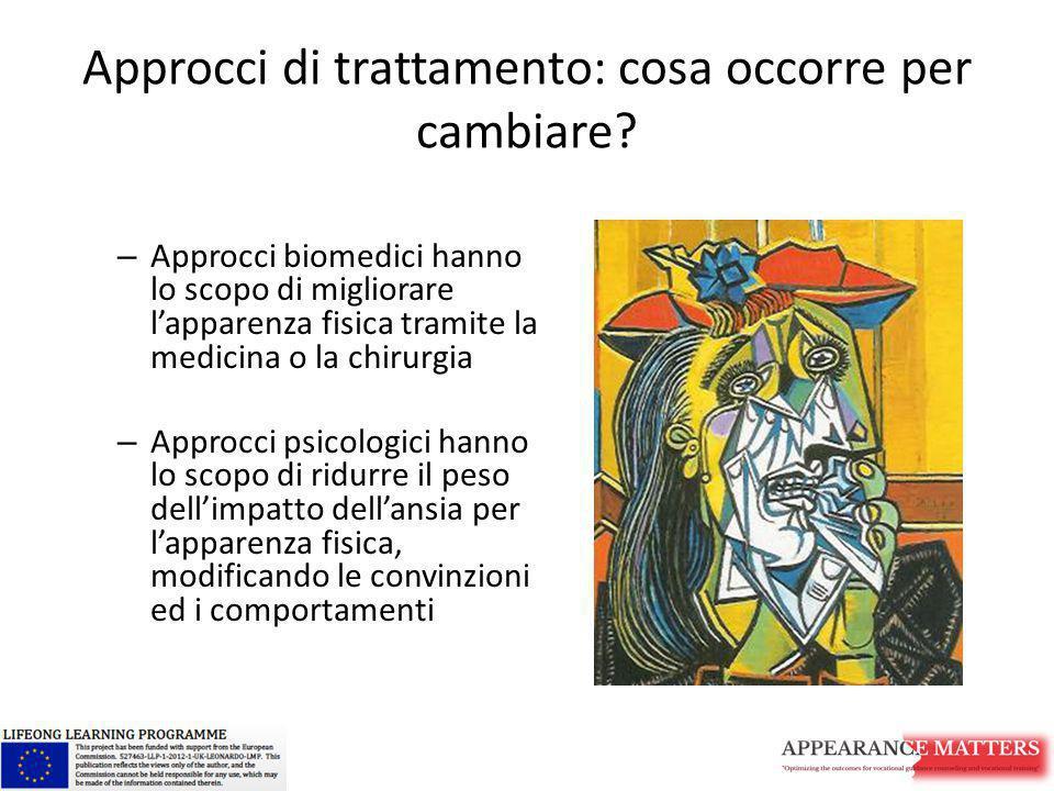 Approcci di trattamento: cosa occorre per cambiare