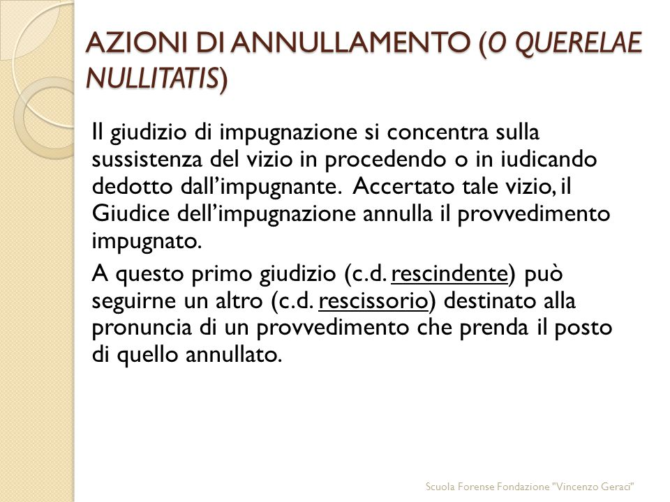 AZIONI DI ANNULLAMENTO (O QUERELAE NULLITATIS)