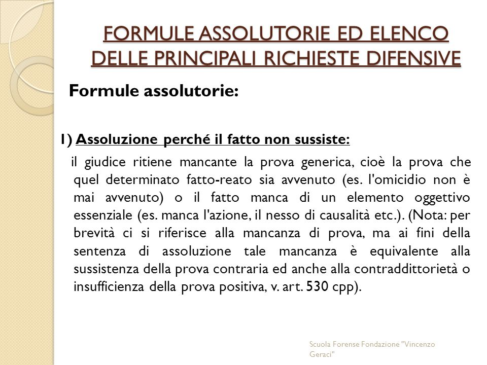 FORMULE ASSOLUTORIE ED ELENCO DELLE PRINCIPALI RICHIESTE DIFENSIVE