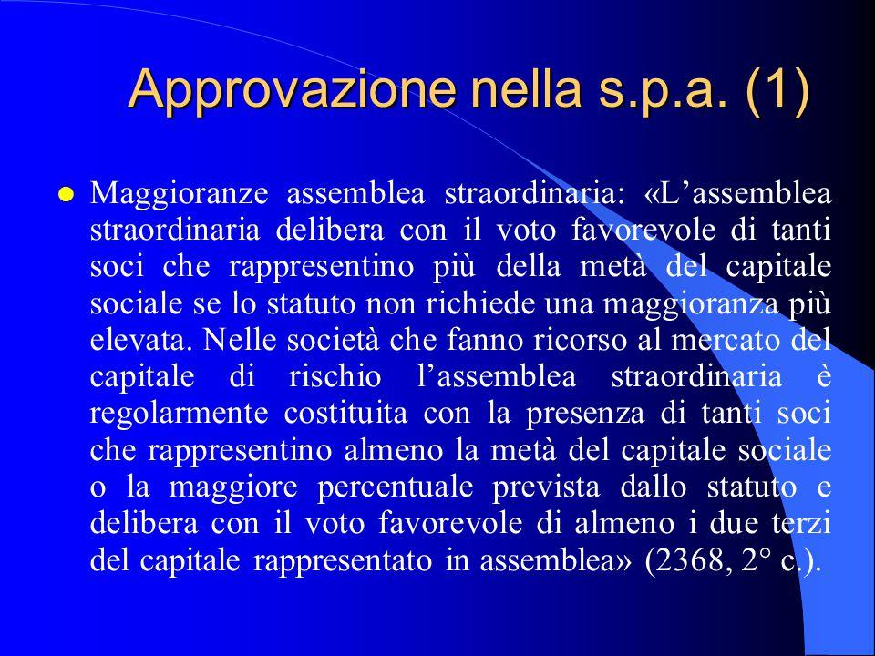 Approvazione nella s.p.a. (1)