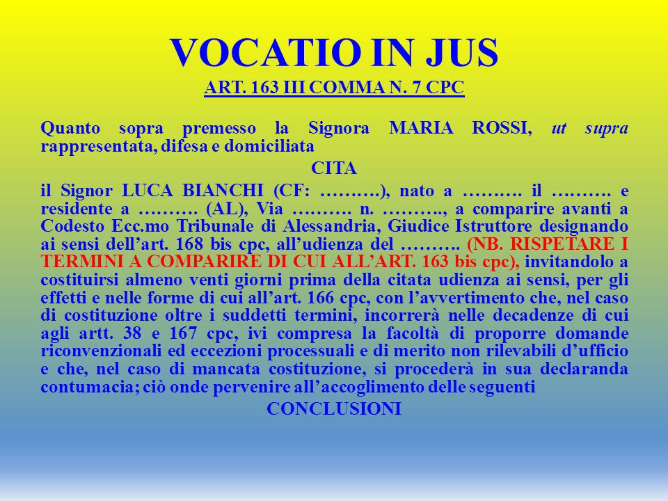 VOCATIO IN JUS ART. 163 III COMMA N. 7 CPC