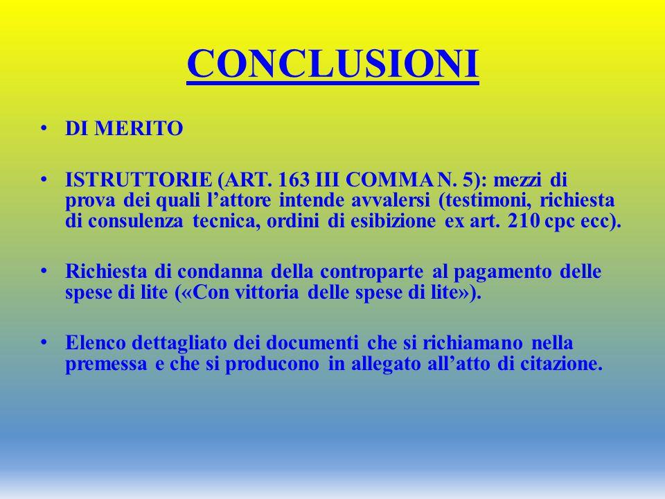 CONCLUSIONI DI MERITO.