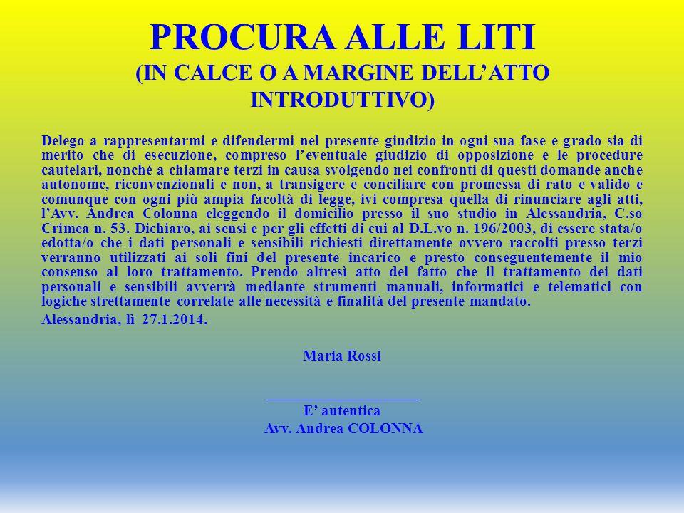 PROCURA ALLE LITI (in calce o a margine dell'atto introduttivo)