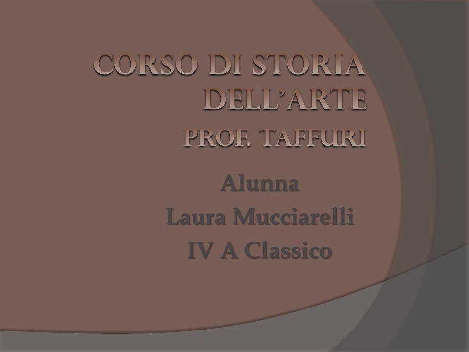 Corso di Storia dell'Arte Prof. Taffuri