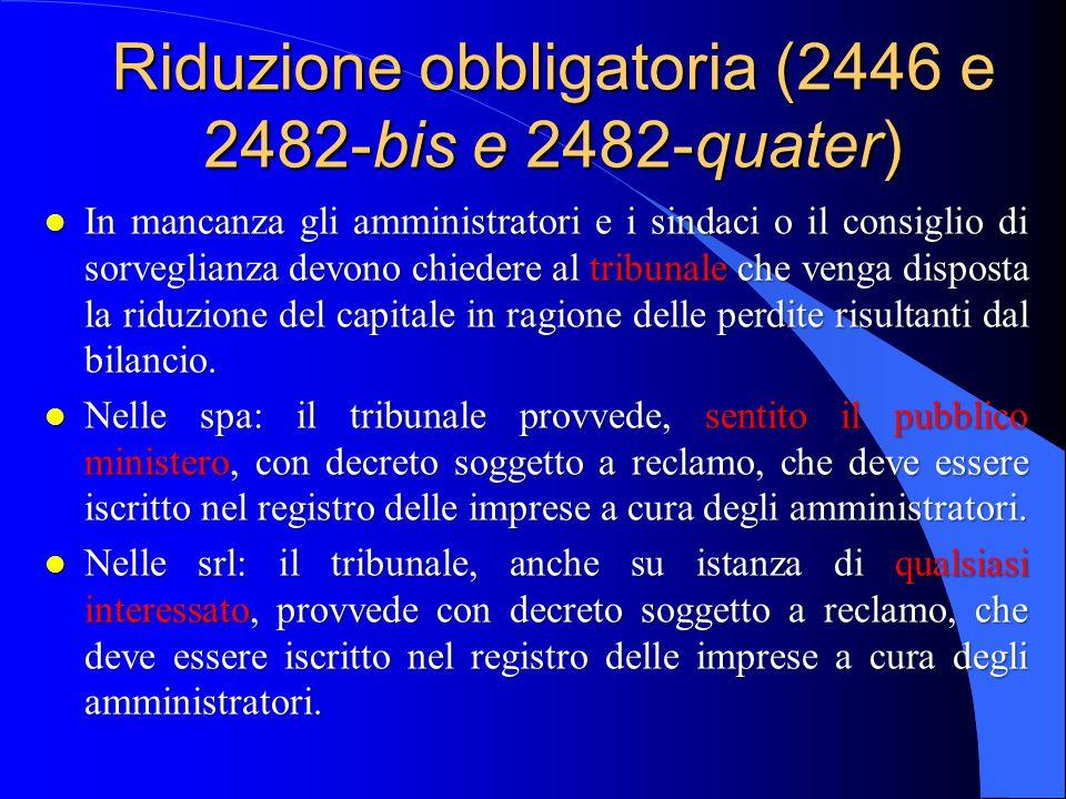 Riduzione obbligatoria (2446 e 2482-bis e 2482-quater)