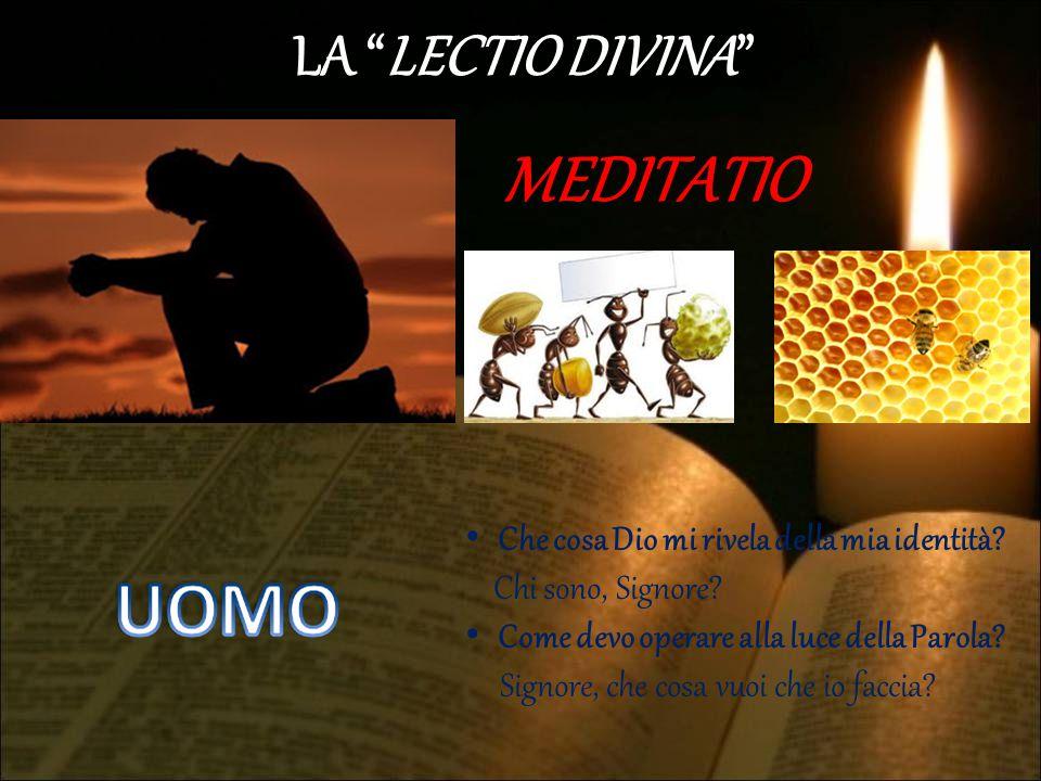 MEDITATIO LA LECTIO DIVINA
