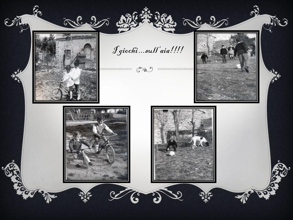I giochi ...sull'aia!!!!