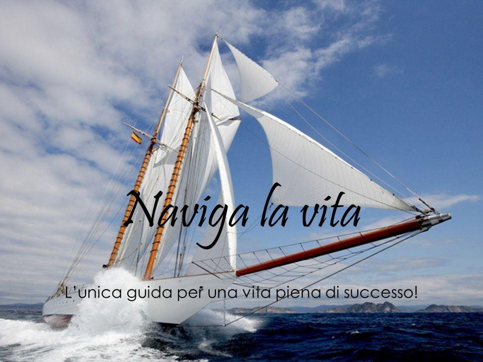 L'unica guida per una vita piena di successo!