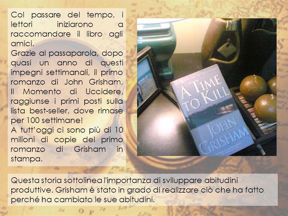 Col passare del tempo, i lettori iniziarono a raccomandare il libro agli amici.