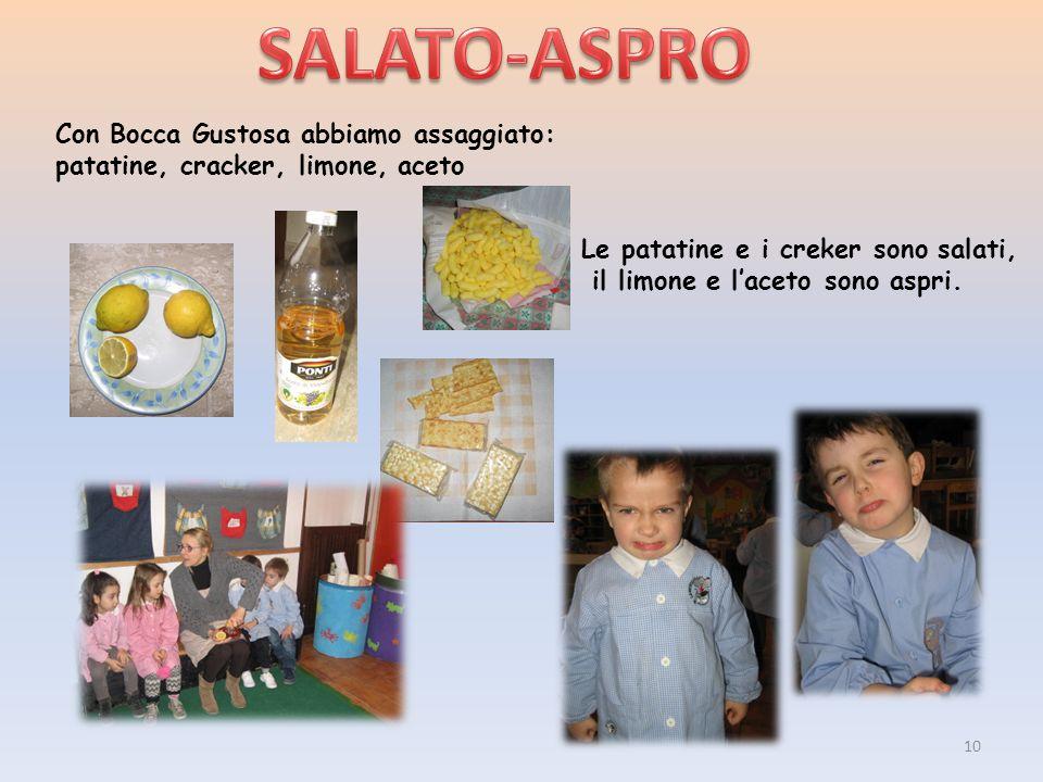 SALATO-ASPRO Con Bocca Gustosa abbiamo assaggiato: