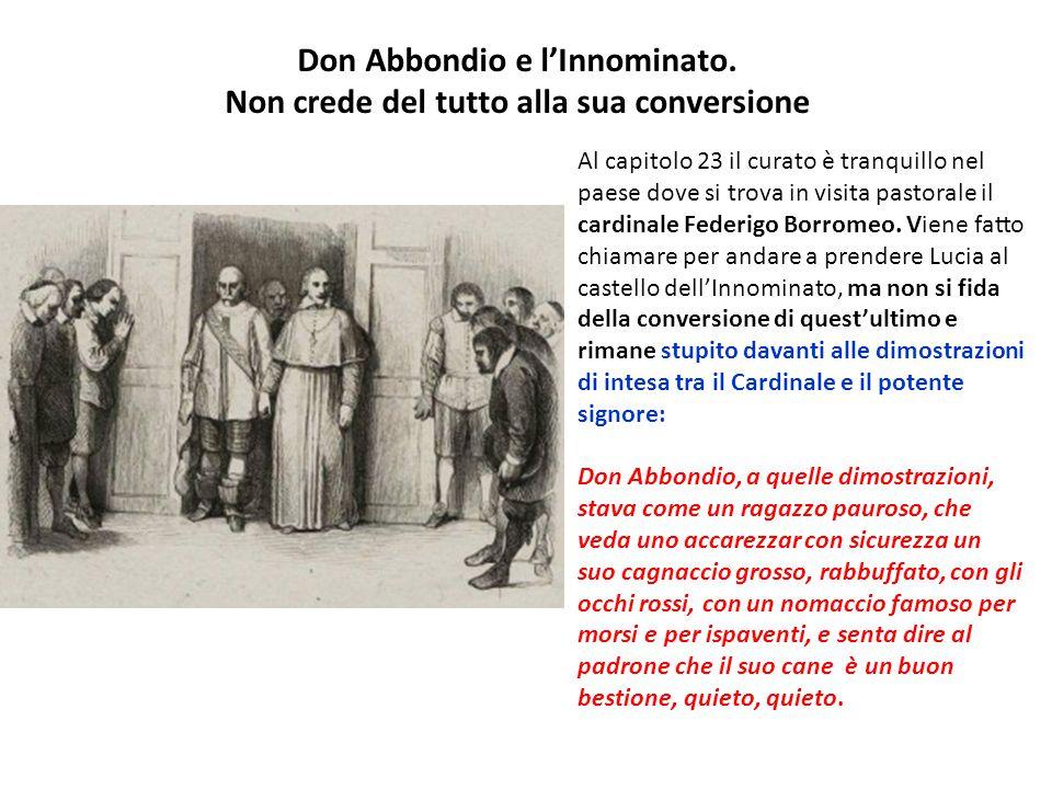Don Abbondio e l'Innominato. Non crede del tutto alla sua conversione
