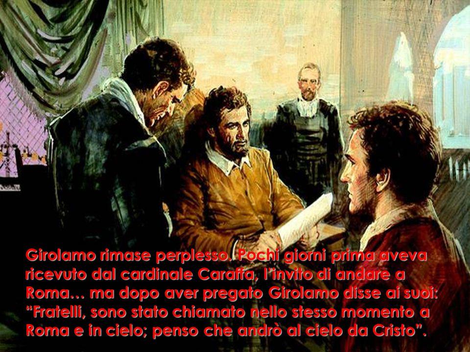 Girolamo rimase perplesso