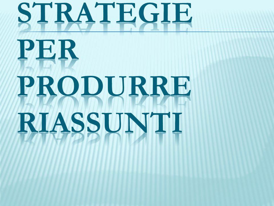 Strategie per produrre riassunti