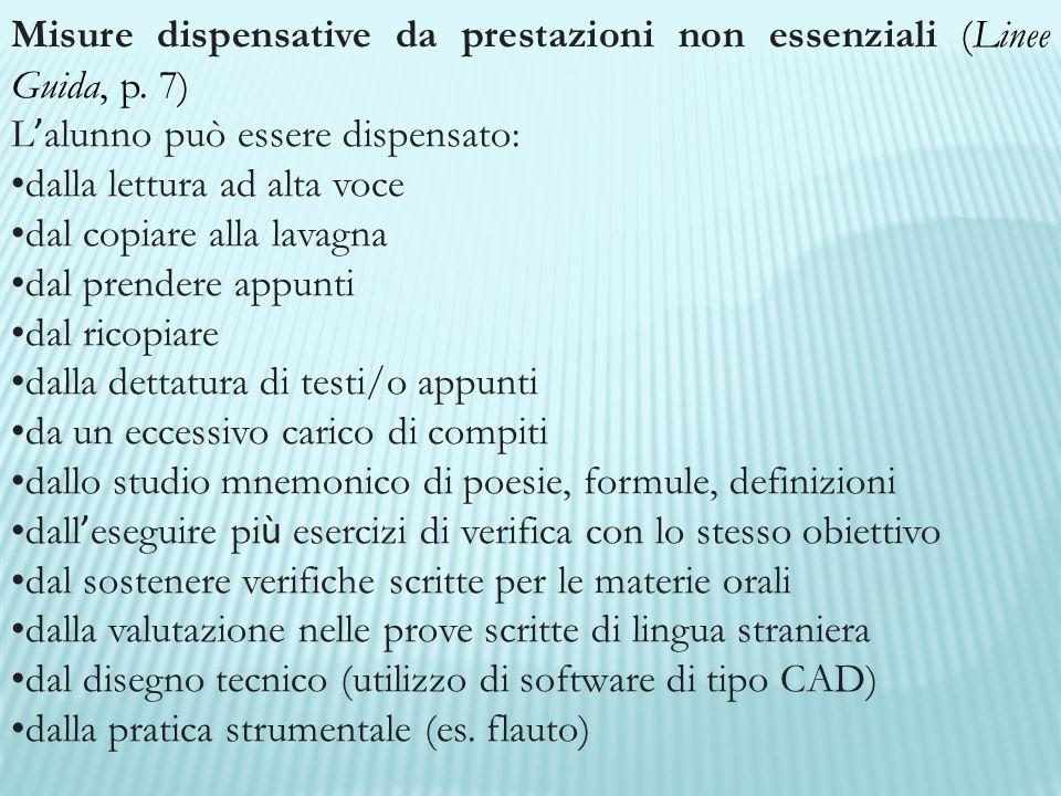 Misure dispensative da prestazioni non essenziali (Linee Guida, p. 7)