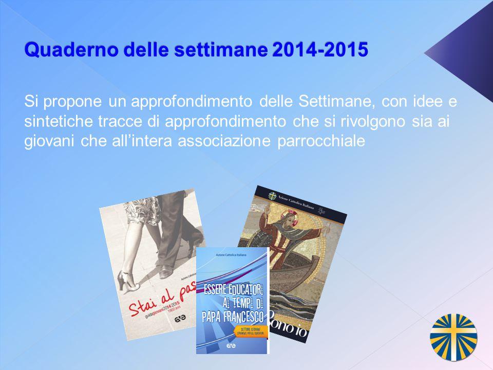 Quaderno delle settimane 2014-2015