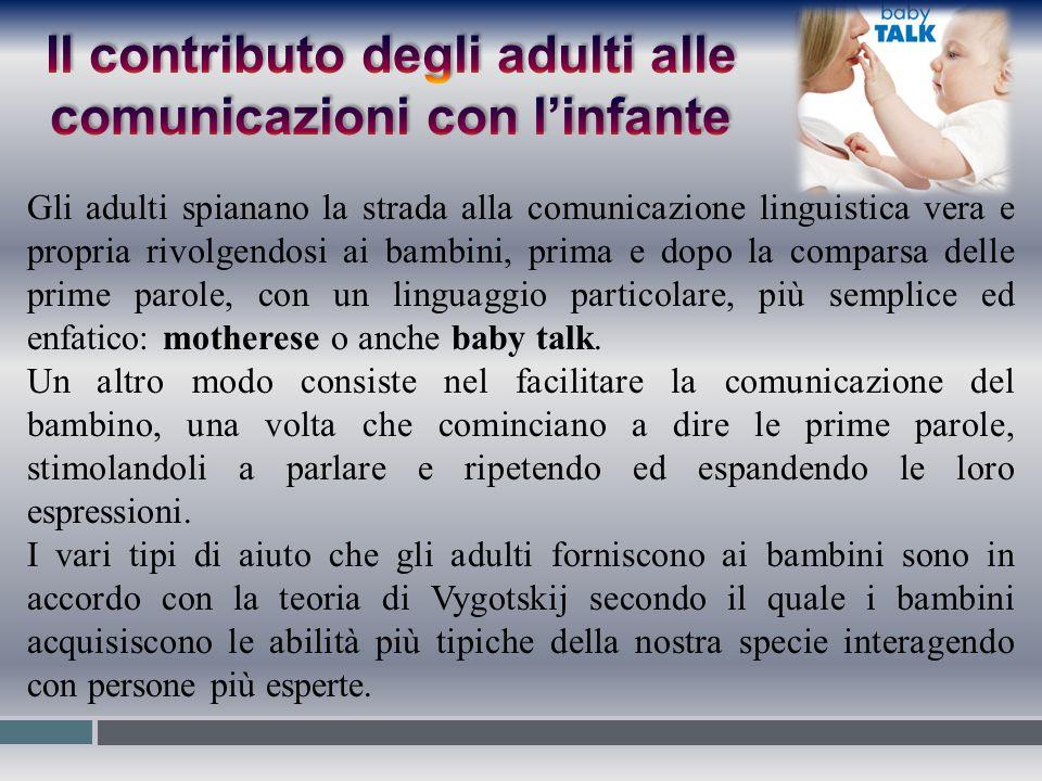 Il contributo degli adulti alle comunicazioni con l'infante