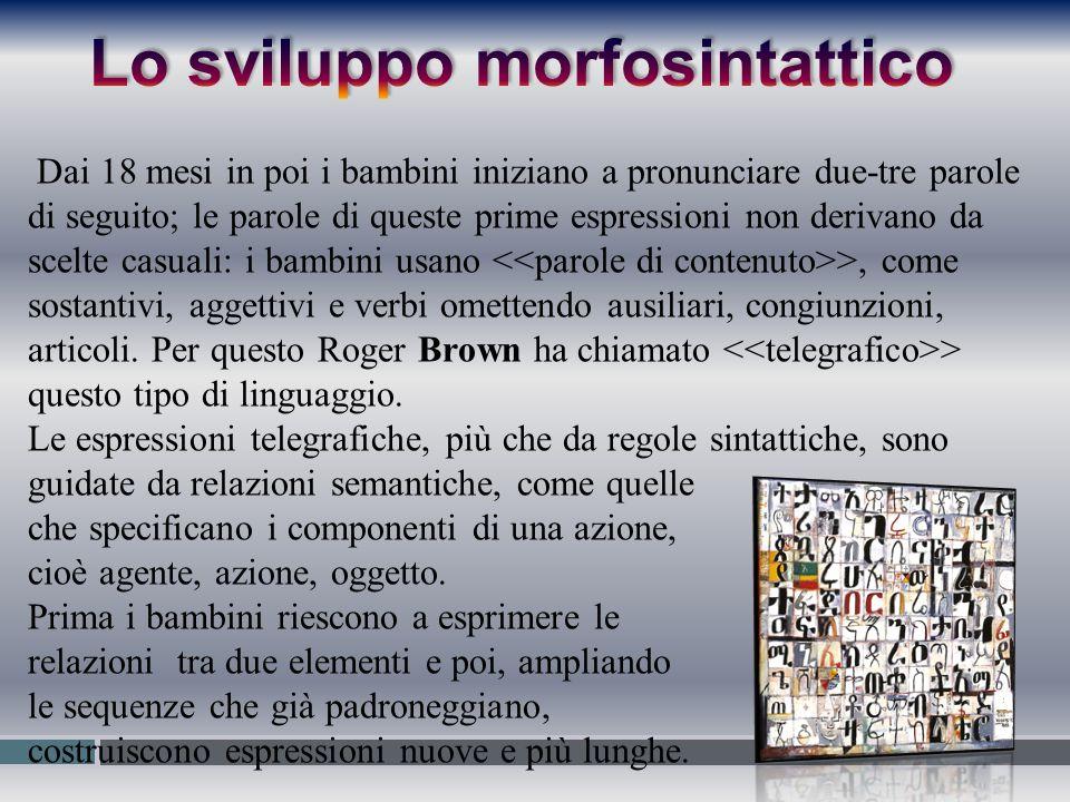 Lo sviluppo morfosintattico