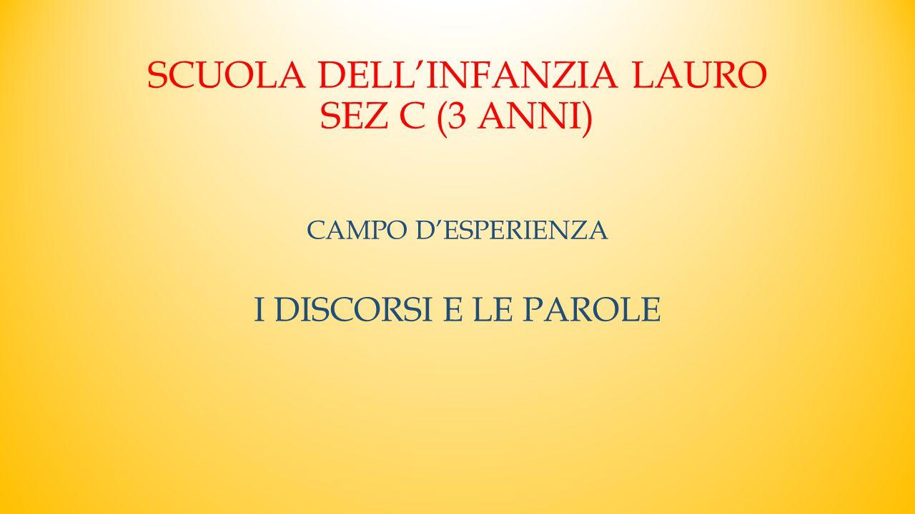 SCUOLA DELL'INFANZIA LAURO SEZ C (3 ANNI)