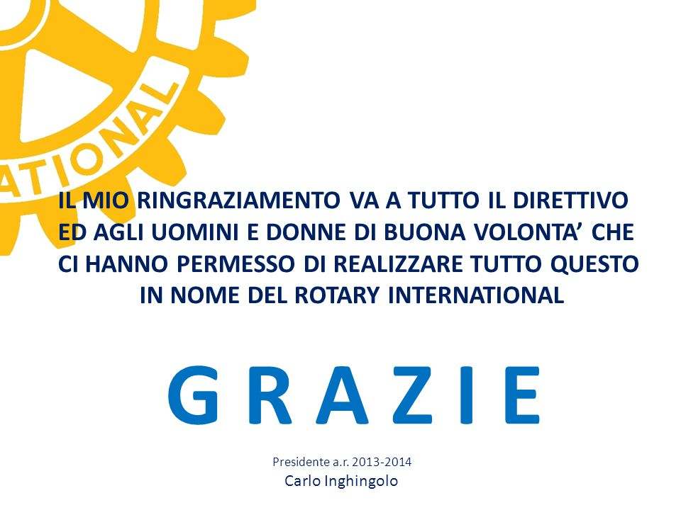 IN NOME DEL ROTARY INTERNATIONAL