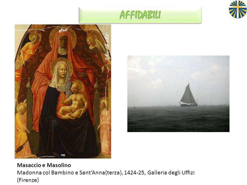AFFIDABILI Masaccio e Masolino