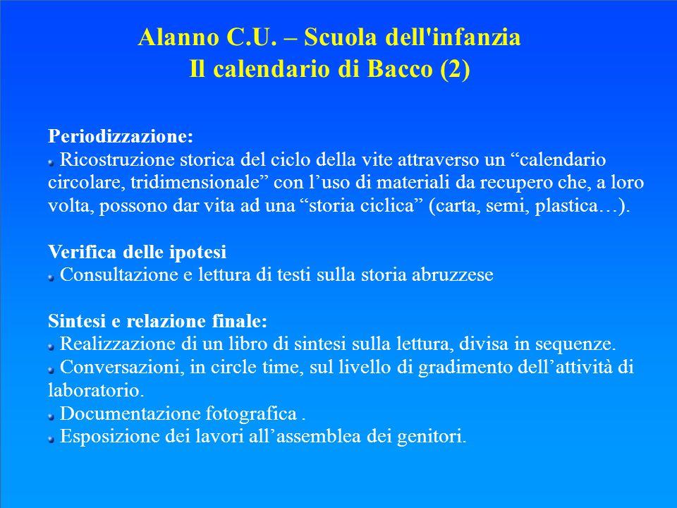 Alanno C.U. – Scuola dell infanzia Il calendario di Bacco (2)