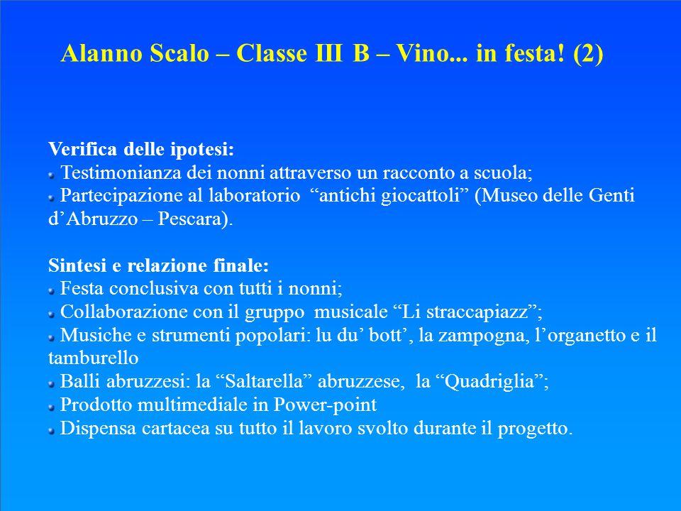 Alanno Scalo – Classe III B – Vino... in festa! (2)