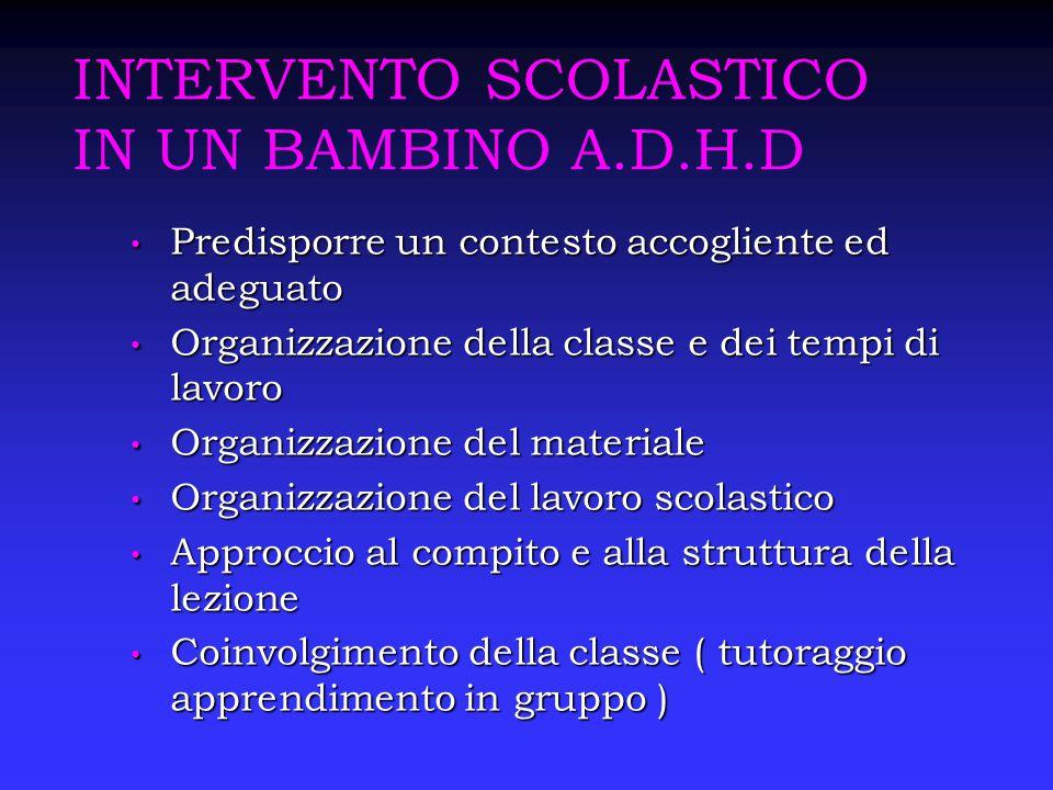 INTERVENTO SCOLASTICO IN UN BAMBINO A.D.H.D