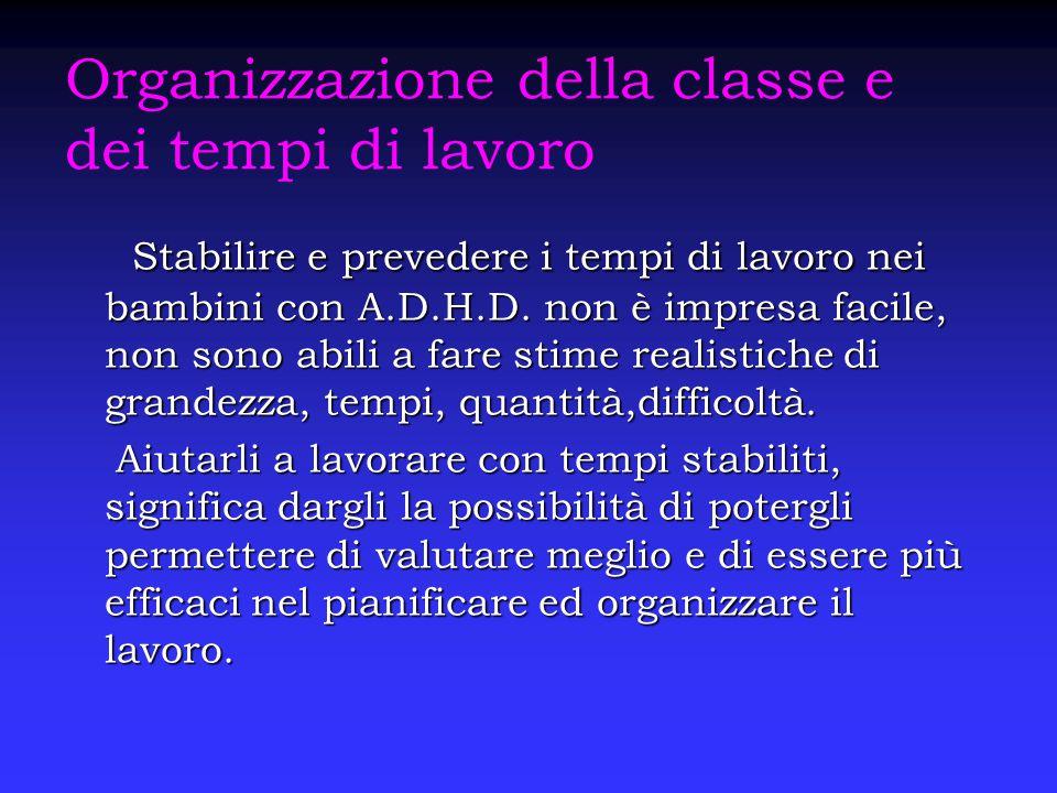 Organizzazione della classe e dei tempi di lavoro