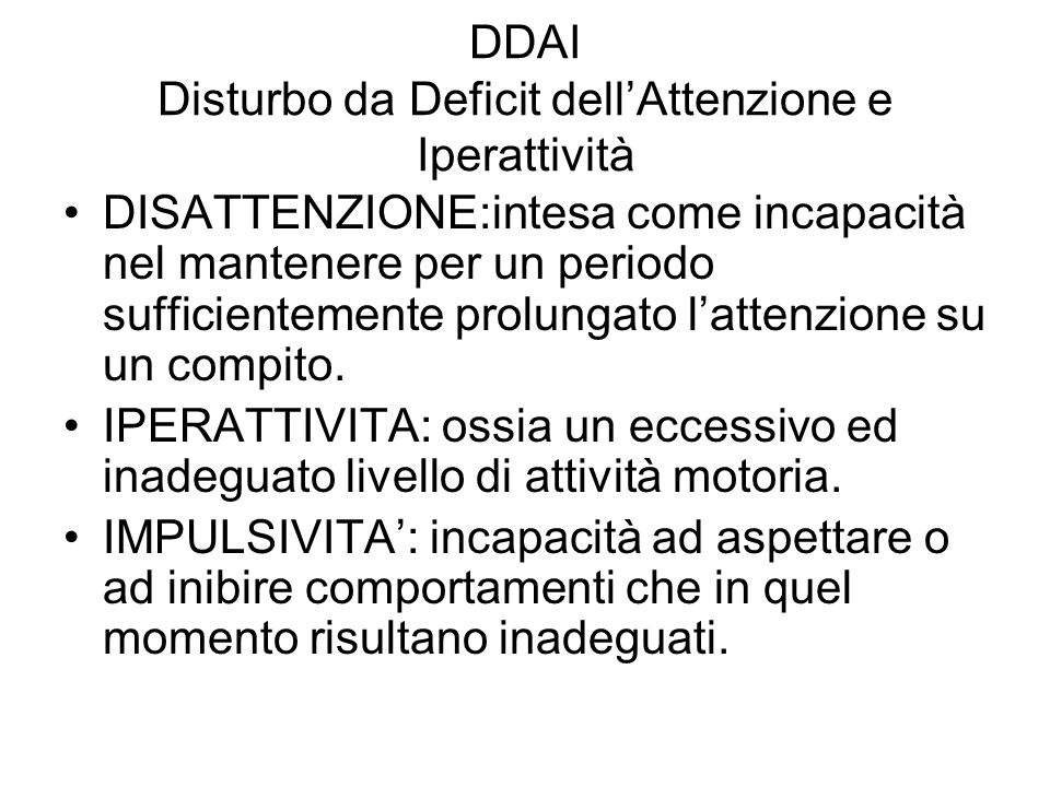DDAI Disturbo da Deficit dell'Attenzione e Iperattività