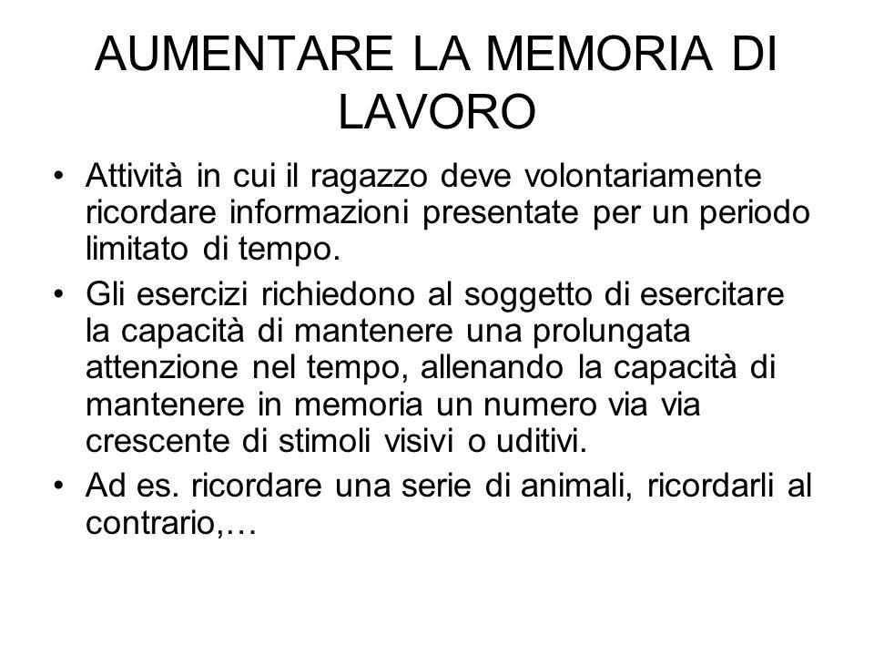 AUMENTARE LA MEMORIA DI LAVORO
