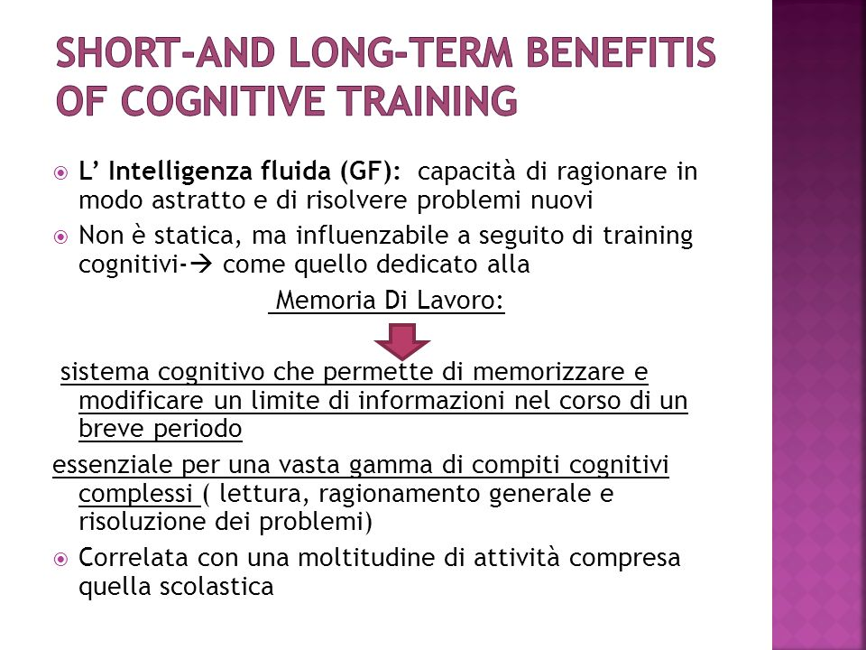Short-and long-term benefitis of cognitive training