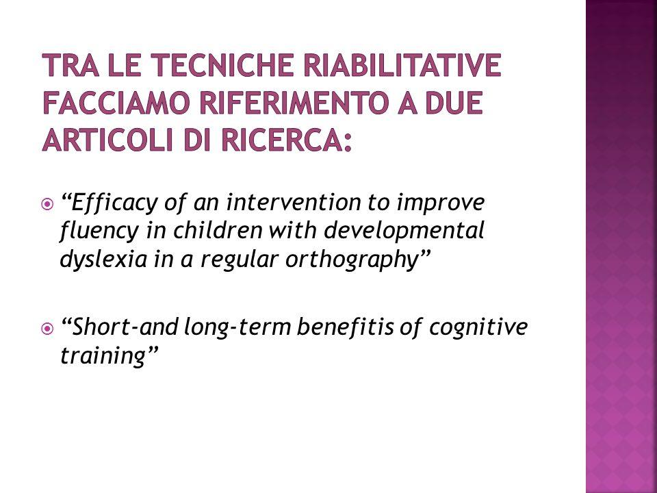 Tra le tecniche riabilitative facciamo riferimento a due articoli di ricerca: