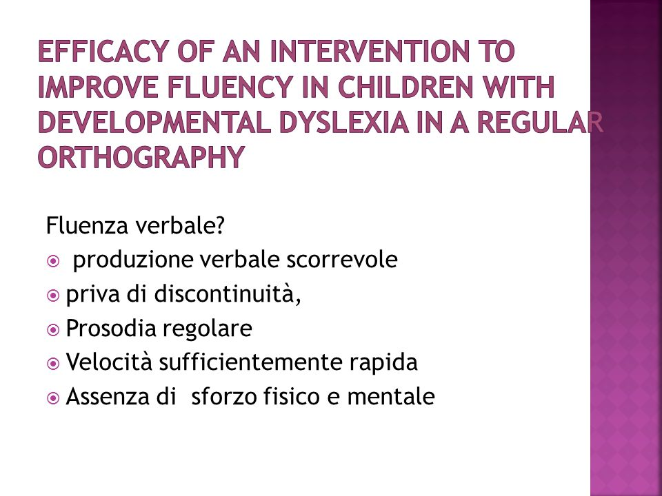 Efficacy of an intervention to improve fluency in children with developmental dyslexia in a regular orthography
