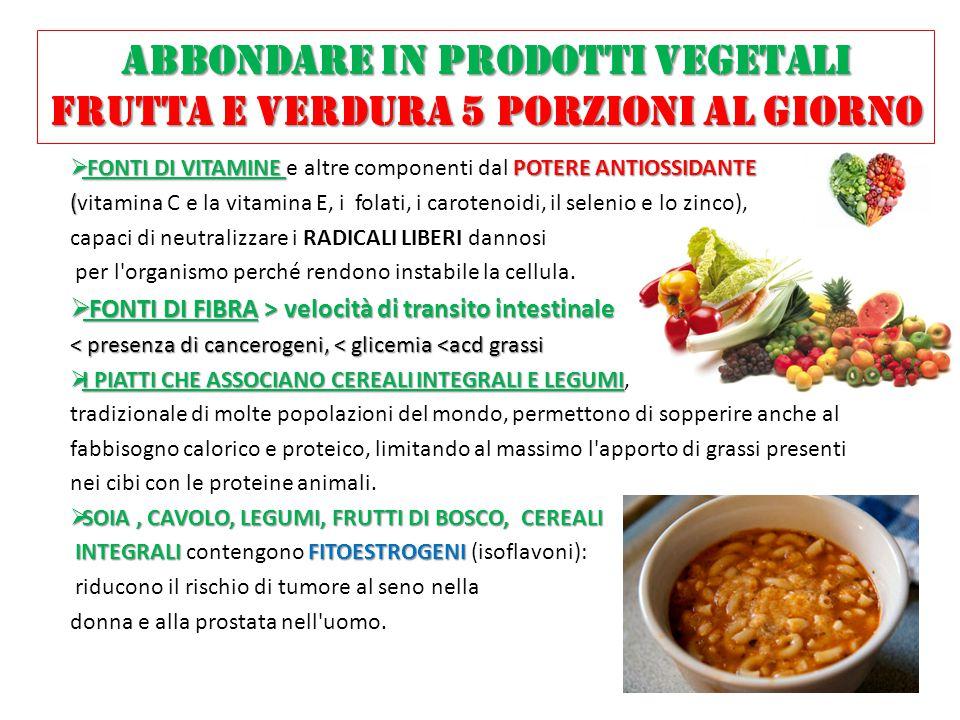 ABBONDARE IN PRODOTTI VEGETALI frutta e verdura 5 porzioni al giorno
