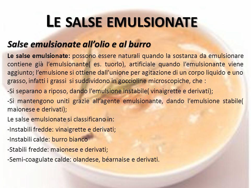 Le salse emulsionate Salse emulsionate all'olio e al burro