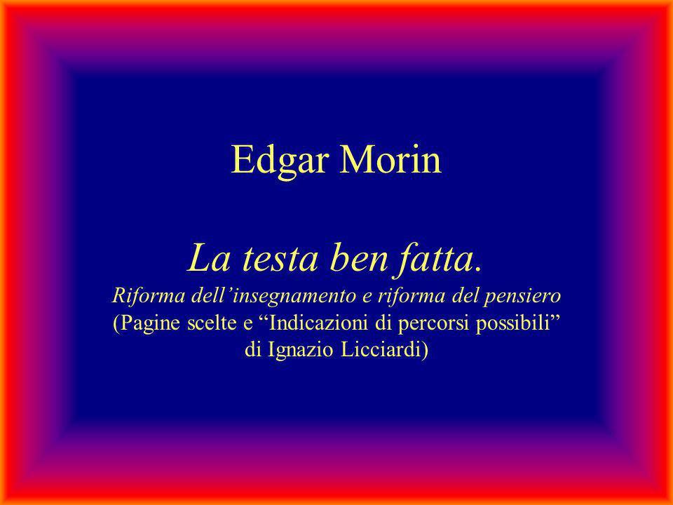 Edgar Morin La testa ben fatta