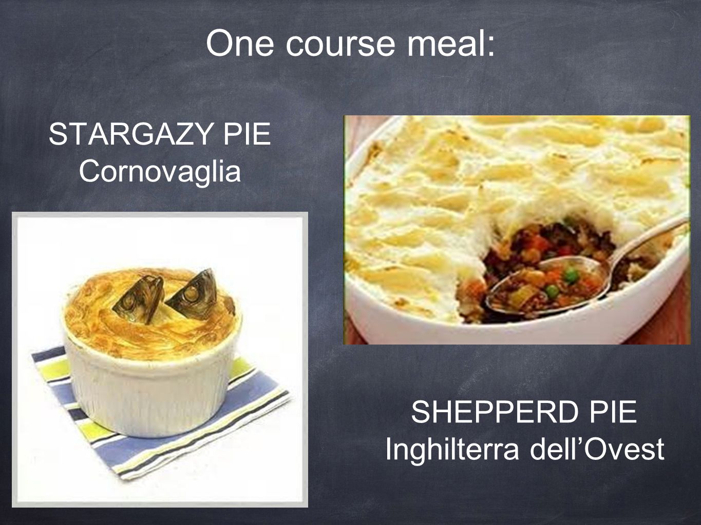 One course meal: stargazy pie Cornovaglia
